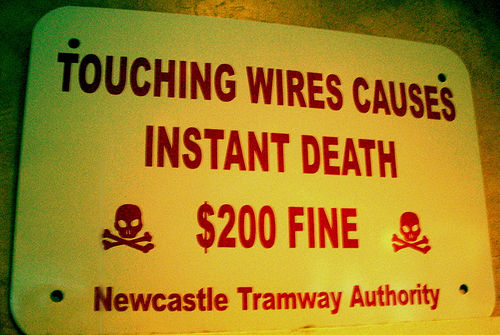 Touching wires causes instant death, $200 fine